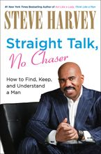 Straight Talk, No Chaser Hardcover  by Steve Harvey