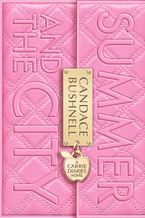 Summer and the City Paperback  by Candace Bushnell
