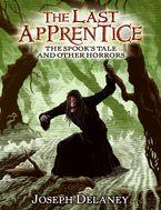 The Last Apprentice: The Spook's Tale