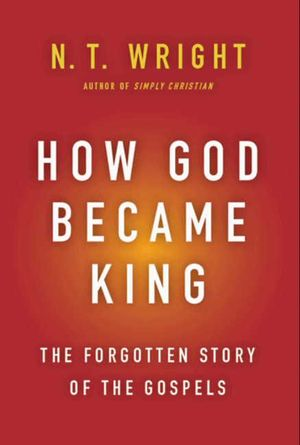 How God Became King book image