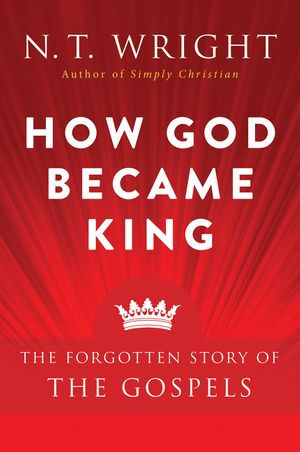 How God Became King book image
