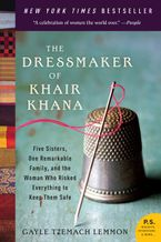 The Dressmaker of Khair Khana Paperback  by Gayle Tzemach Lemmon