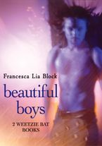 Beautiful Boys eBook  by Francesca Lia Block