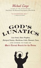 God's Lunatics Paperback  by Michael Largo