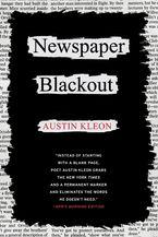 Newspaper Blackout Paperback  by Austin Kleon