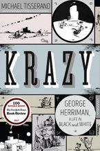 Krazy Hardcover  by Michael Tisserand