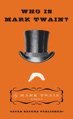 Who Is Mark Twain? Hardcover  by Mark Twain