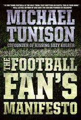 The Football Fan's Manifesto