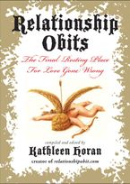 Relationship Obits Paperback  by Kathleen Horan