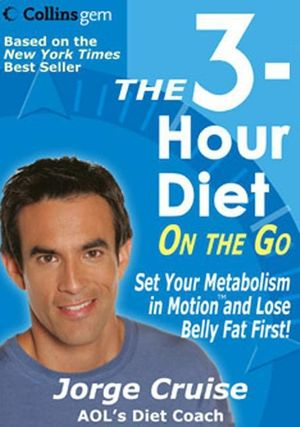 The 3-Hour Diet (TM) On the Go book image