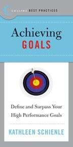 Best Practices: Achieving Goals