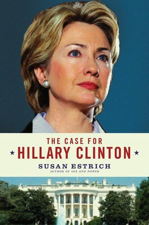 The Case for Hillary Clinton book image