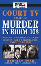 court-tv-presents-murder-in-room-103