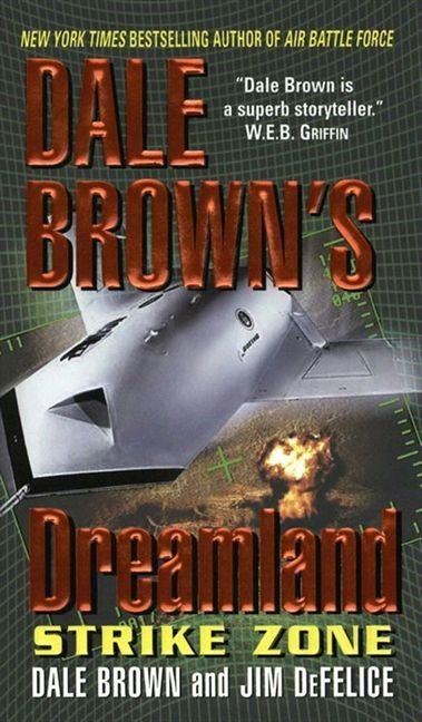 Cook Book Cover Zone : Dale brown s dreamland strike zone jim