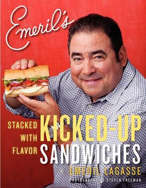 Emeril's Kicked-Up Sandwiches book image