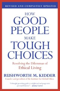 how-good-people-make-tough-choices-rev-ed