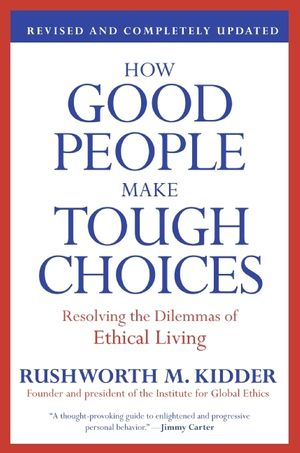 How Good People Make Tough Choices Rev Ed book image