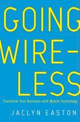 Going Wireless