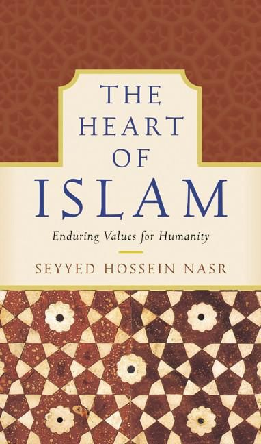 The heart of islam seyyed hossein nasr e book the heart of islam enduring values for humanity fandeluxe Gallery