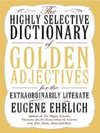 Highly Selective Thesaurus for the Extraordinarily Literate