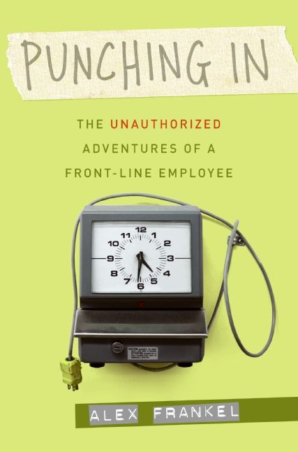 Book cover image: Punching In: On the Frontlines of the New Brand Cultu