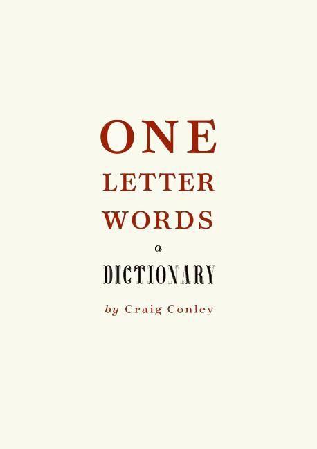 one letter words a dictionary craig conley e book