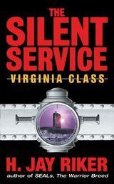 The Silent Service: Virginia Class