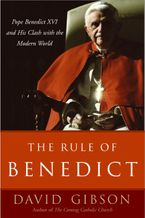 The Rule of Benedict eBook  by David Gibson