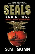 SEALs Sub Strike: Operation Ocean Watch