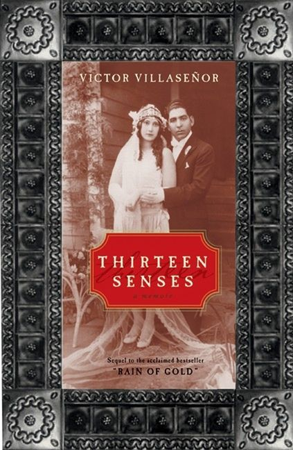 thirteen senses victor villasenor e book enlarge book cover