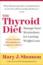 The Thyroid Diet eBook  by Mary J. Shomon