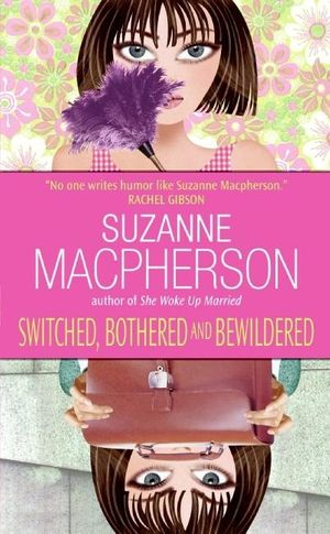 Switched, Bothered and Bewildered book image