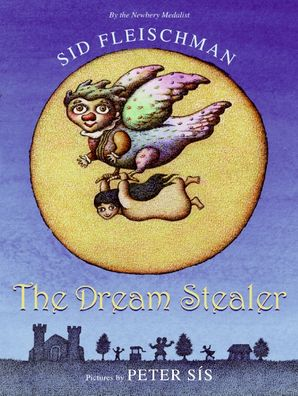 The Dream Stealer - Sid Fleischman - Hardcover