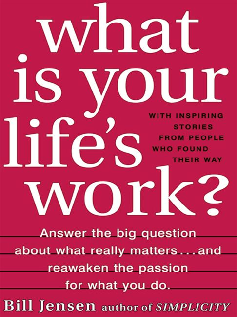 What is your lifes work bill jensen e book read a sample enlarge book cover fandeluxe Images