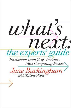What's Next: The Experts' Guide book image
