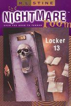 The Nightmare Room #2: Locker 13 eBook  by R.L. Stine