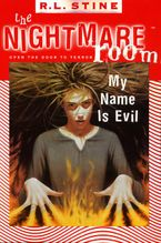 The Nightmare Room #3: My Name Is Evil eBook  by R.L. Stine