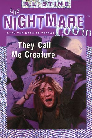The Nightmare Room #6: They Call Me Creature book image