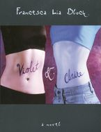 Violet & Claire eBook  by Francesca Lia Block