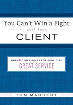 you-cant-win-a-fight-with-your-client