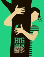 The Big Book of Green Design Hardcover  by Suzanna MW Stephens
