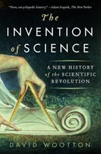 The Invention of Science Paperback  by David Wootton