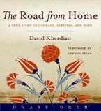 The Road From Home Downloadable audio file UBR by David Kherdian