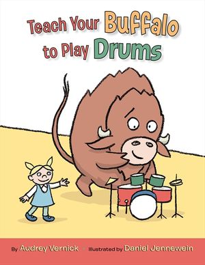 Teach Your Buffalo to Play Drums book image
