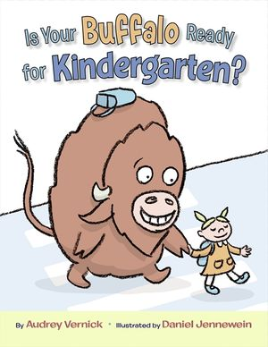 Is Your Buffalo Ready for Kindergarten? book image