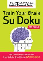 New York Post Train Your Brain Su Doku: Medium