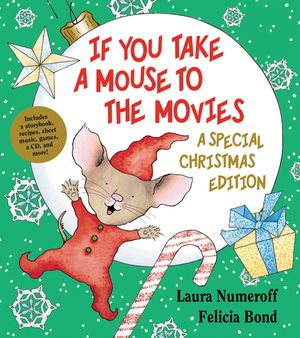 If You Take a Mouse to the Movies: A Special Christmas Edition book image