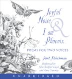 Joyful Noise and I Am Phoenix