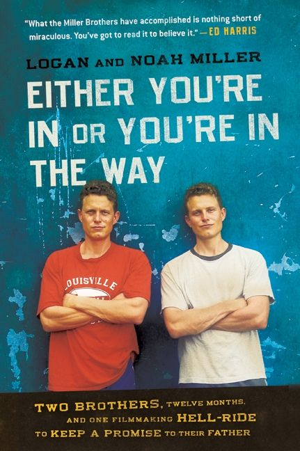 Either Youre In Or Youre In The Way Logan Miller Paperback