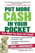 Put More Cash in Your Pocket Paperback  by Loral Langemeier